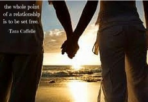 the whole point of a relationship is to be set free